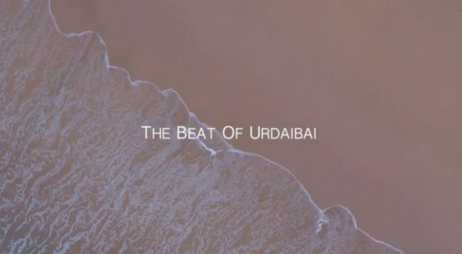 (Español)  The  Beat  Of  Urdaibai.  Los  latidos  de  su  entorno.